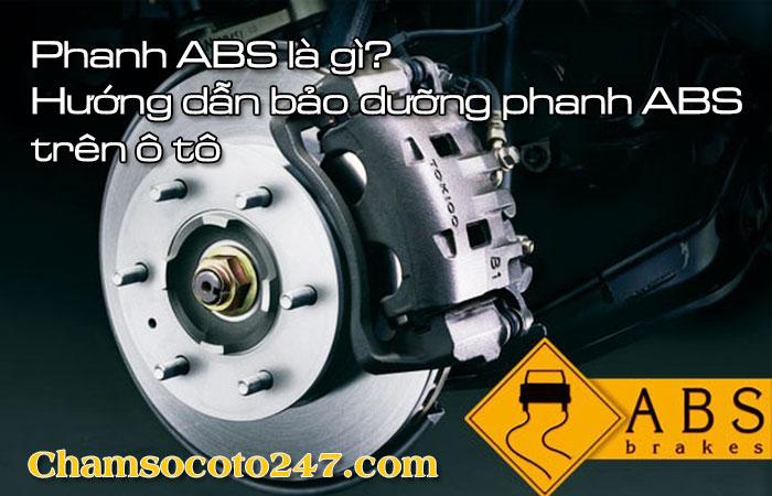 Phanh-abs-la-gi-huong-dan-bao-duong-phanh-abs-tren-o-to-1
