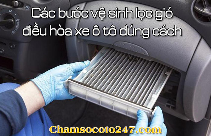 Cac-buoc-ve-sinh-loc-gio-dieu-hoa-xe-o-to-dung-cach-1