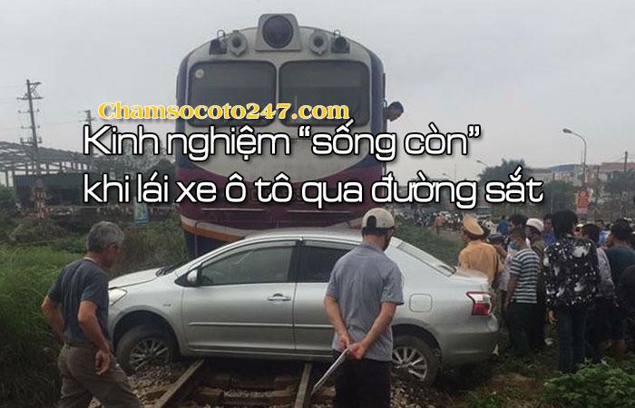 Kinh-nghiem-song-con-khi-lai-xe-o-to-qua-duong-sat-1