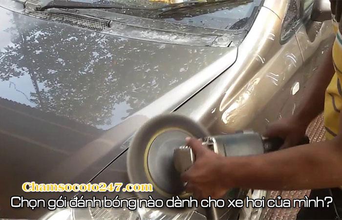 Chon-goi-danh-bong-nao-cho-xe-hoi-minh-247-2